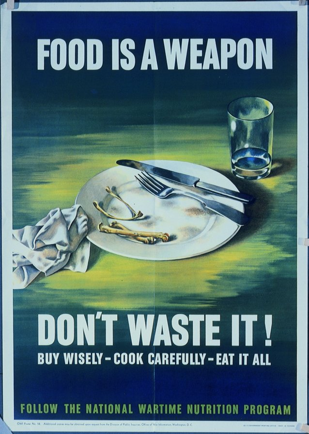 Food is a weapon (full page) - WWII Posters at New Hampshire State Library  (NHSL)