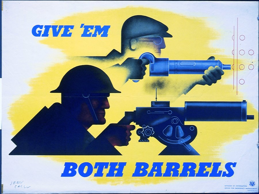 Give 'em both barrels - WWII Posters at New Hampshire State Library